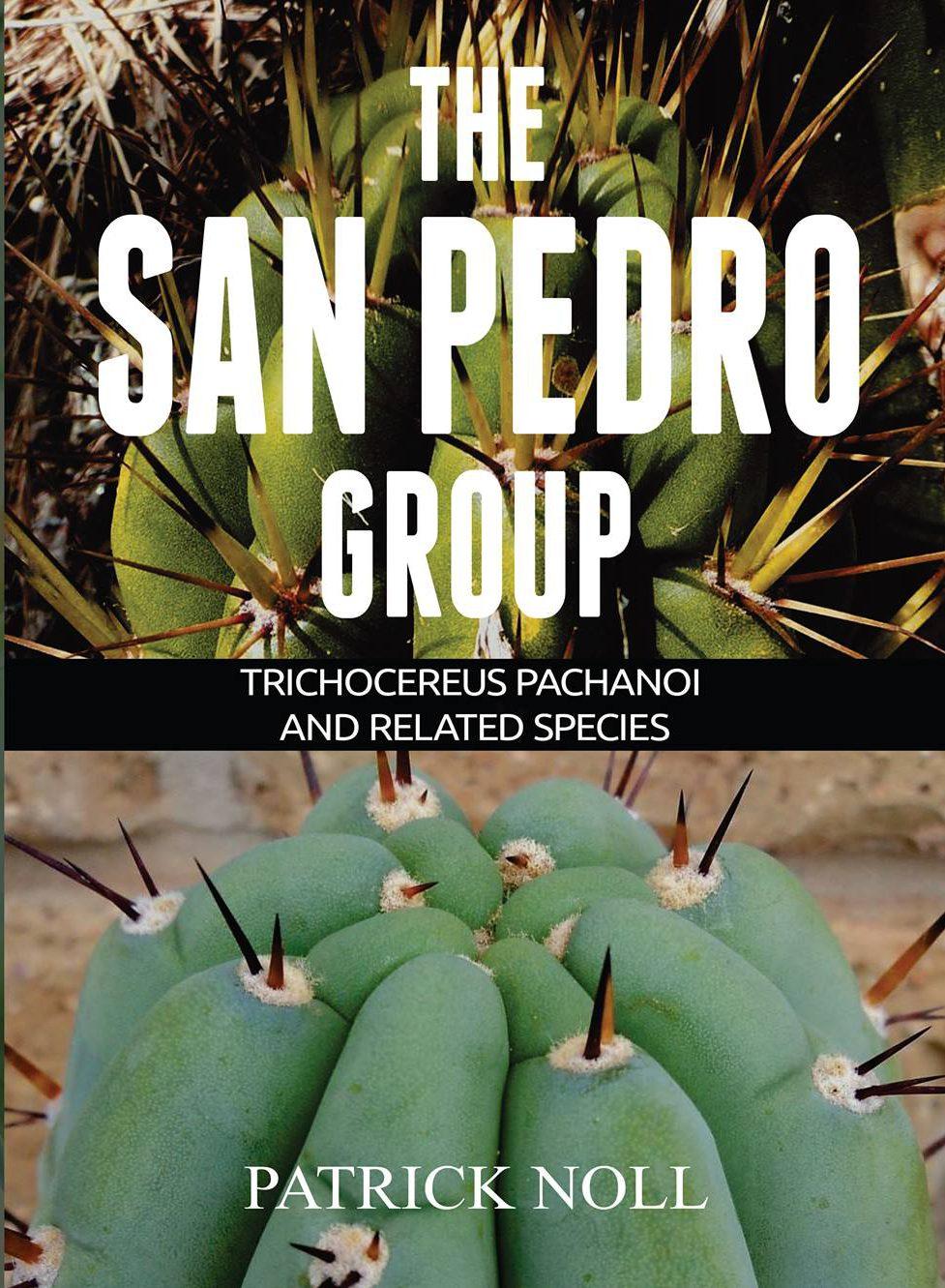 THE SAN PEDRO GROUP Book Trichocereus