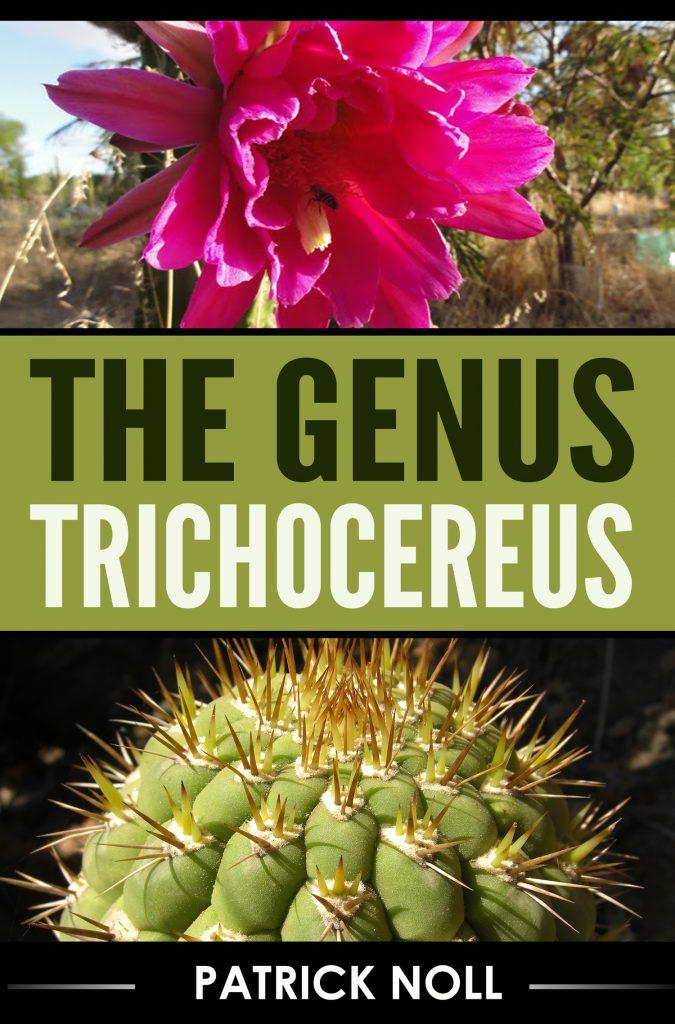 The Genus Trichocereus